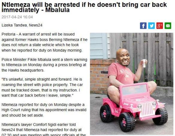 2017-04-25 16_20_27-Ntlemeza will be arrested if he doesn't bring car back immediately - Mbalula _ N.jpg